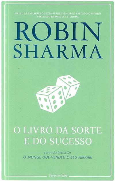 O livro da sorte e do sucesso (Robin Sharma)