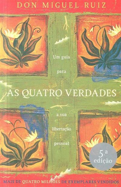As quatro verdades (Don Miguel Ruiz)
