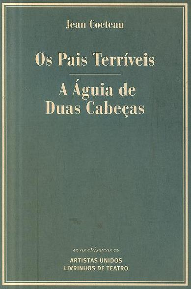 Os pais terríveis ; (Jean Cocteau)