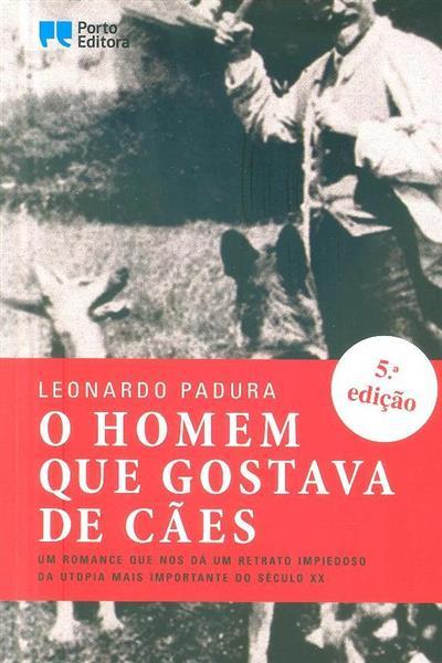 O homem que gostava de cães (Leonardo Padura)