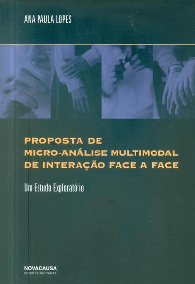 Proposta de micro-análise multimodal de interação face a face (Ana Paula Lopes)