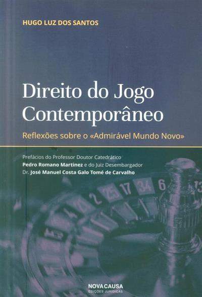 Direito do jogo contemporâneo (Hugo Luz dos Santos)