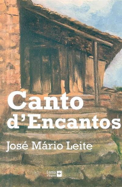 Canto d'encantos (José Mário Leite)