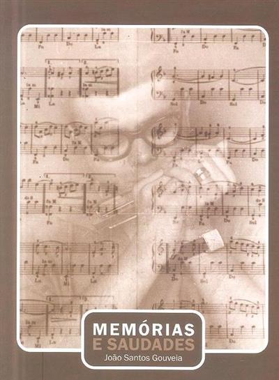 Memórias e saudades (José Santos Gouveia)