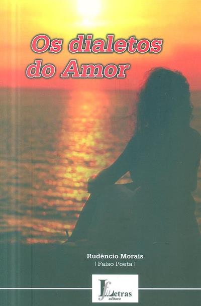 Os díaletos do amor (Rudêncio Morais)