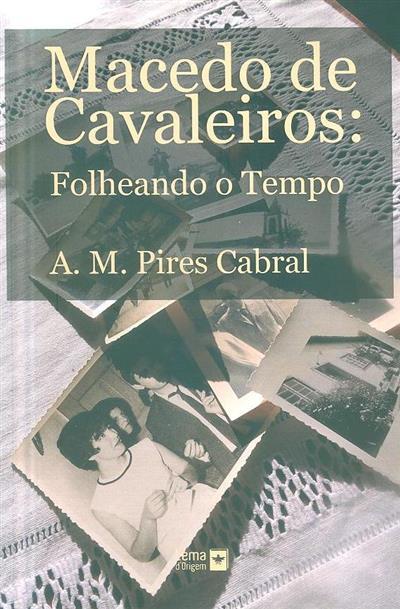 Macedo de Cavaleiros (A. M. Pires Cabral)