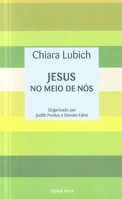 Jesus no meio de nós (Chiara Lubich)