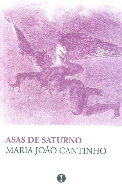 Asas de saturno (Maria João Cantinho)