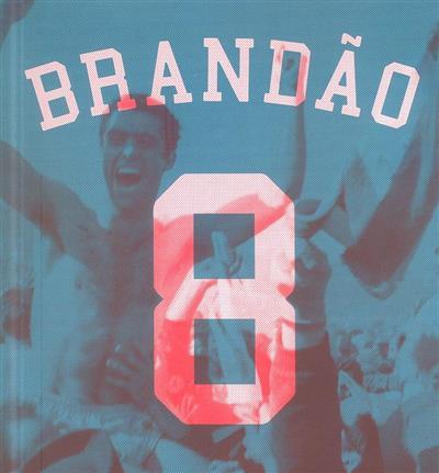 Histórias e estórias da minha vida desportiva (Artur Fernando de Sá Brandão)