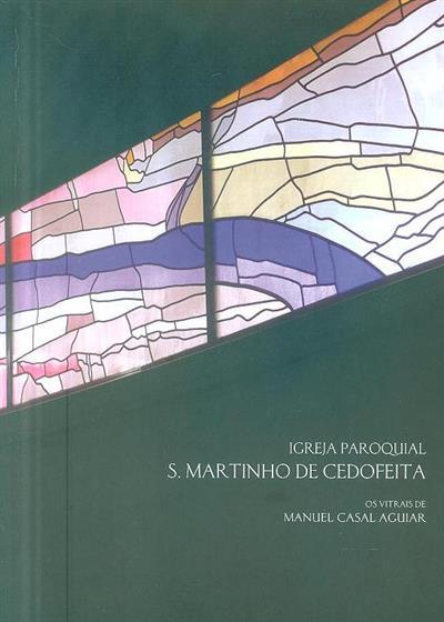 Igreja Paroquial S. Martinho de Cedofeita (Manuel Casal Aguiar)