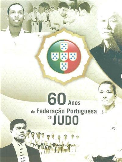 60 anos da Federação Portuguesa de Judo (Frederico Salgado, Rita Matos)