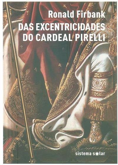 Das excentridades do Cardeal Pirelli (Ronald Firbank)