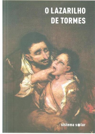 O Lazarilho de Tormes (Anónimo do século XVI,  H. de Luna)