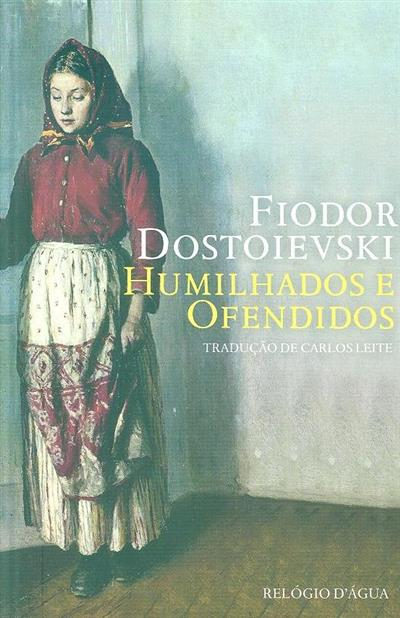 Humilhados e ofendidos (Dostoievski Fiodor)