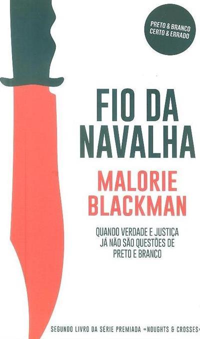 O fio da navalha (Malorie Blackman)