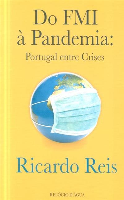 Do FMI à pandemia (Ricardo Reis)