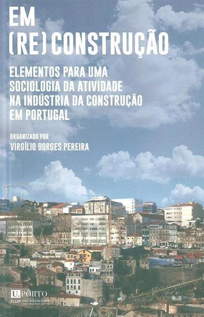 Em (re)construção (org. Virgílio Borges Pereira)