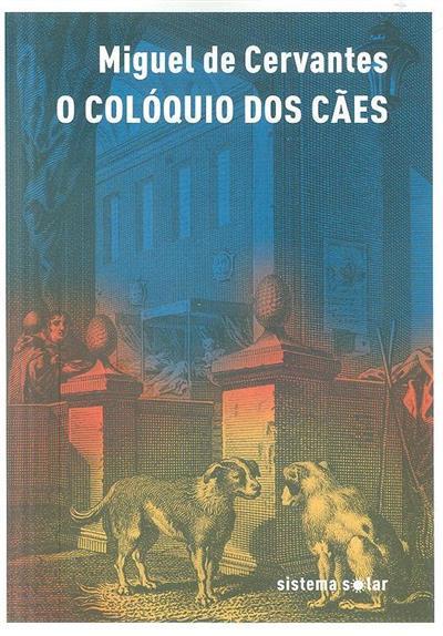 O colóquio dos cães (Miguel Cervandes)