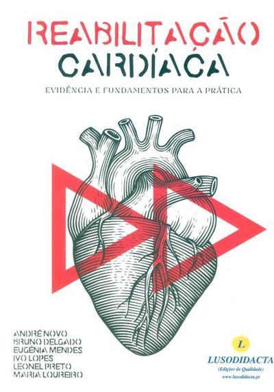 Reabilitação cardíaca (André Novo... [et al.])