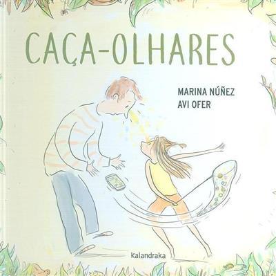 Caça-olhares (Marina Núñez, Avi Ofer)