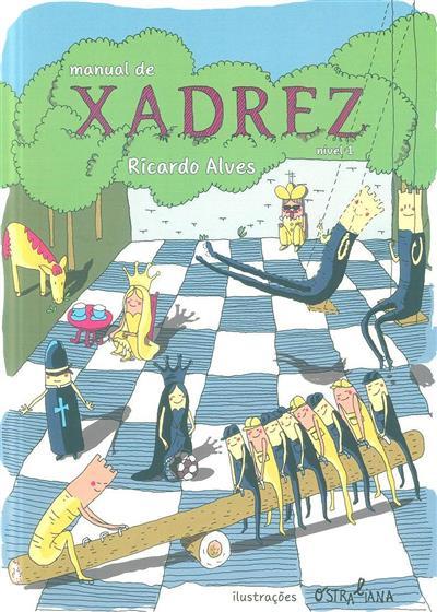 Manual de xadrez, nível 1 (Ricardo Alves)