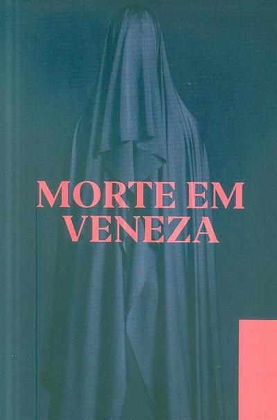 Morte em Veneza (coord. Pedro Mascarenhas)