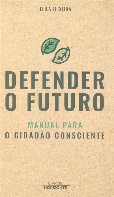Defender o futuro (Leila Teixeira)