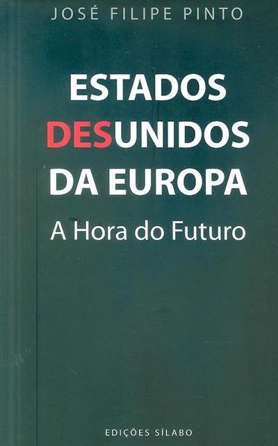 Estados desunidos da europa (José Filipe Pinto)
