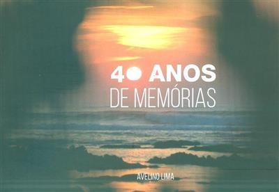 40 anos de memórias (Avelino Lima)