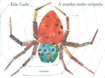 A aranha muito ocupada (Eric Carle)