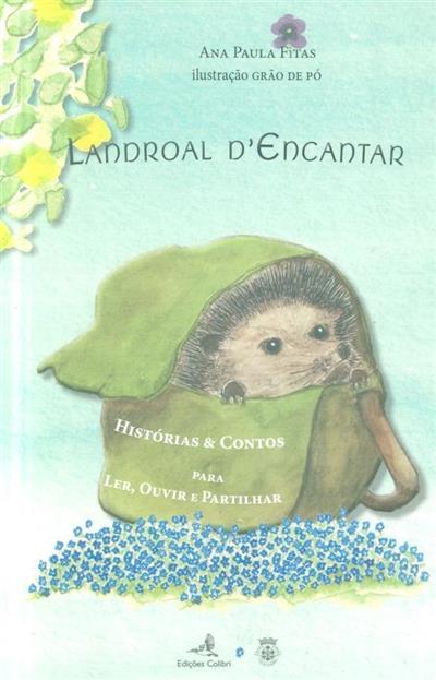 Landroal d'encantar (Ana Paula Fitas)