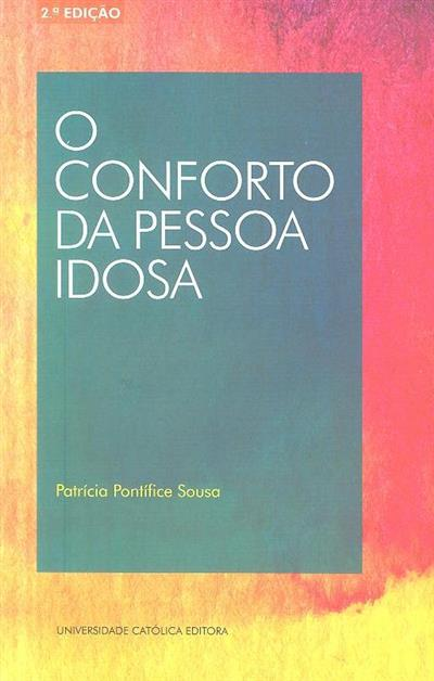 O conforto da pessoa idosa (Patrícia Pontífice Sousa)