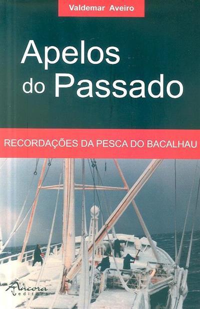 Apelos do passado (Valdemar Aveiro)