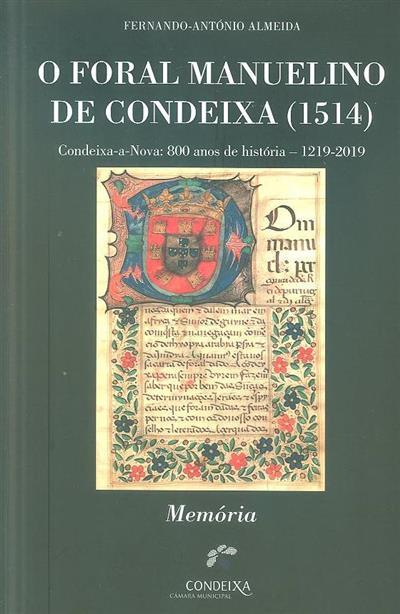 O foral Manuelino de Condeixa (1514) (Fernando-António Almeida)