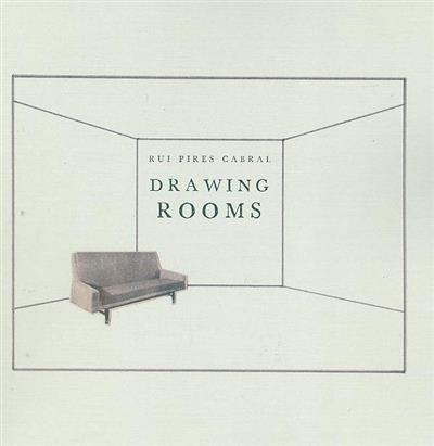 Drawing rooms (Rui Pires Cabral)