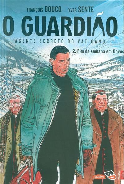 Fim de semana em Davos (François Boucq, Yves Sente)