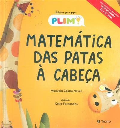 Matemática das patas à cabeça (Manuela Castro Neves)