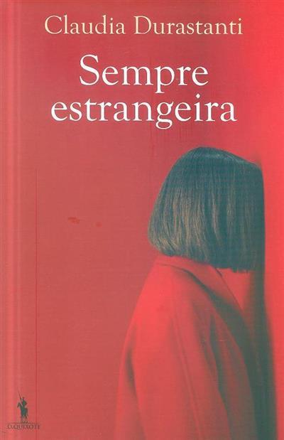Sempre estrangeira (Claudia Durastanti)