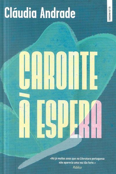 Caronte à espera (Cláudia Andrade)