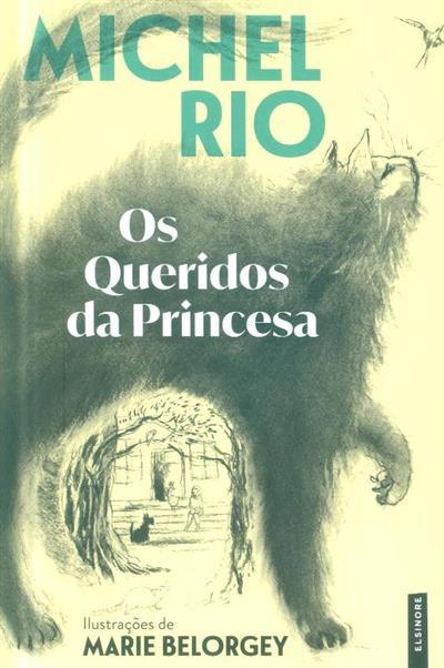 Os queridos da princesa (Michel Rio)
