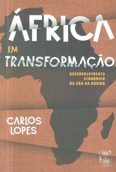 África em transformação (Carlos Lopes)