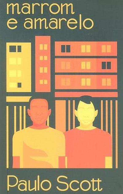 Marrom e amarelo (Paulo Scott)