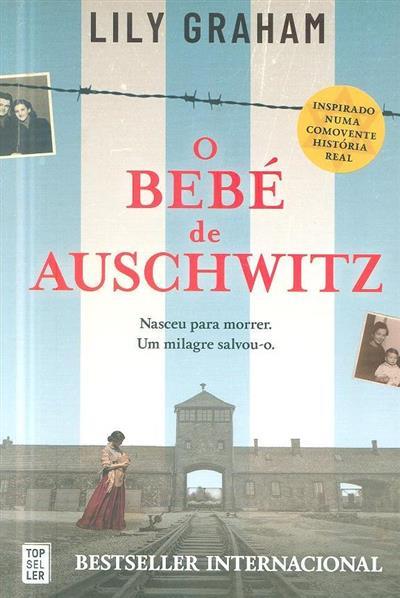 O bebé de Auschwitz (Lily Graham)