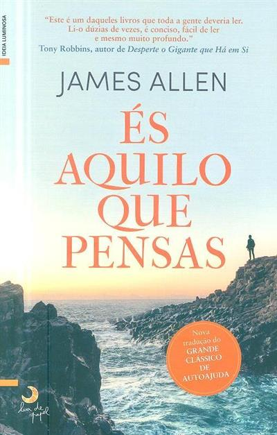 És o que pensas