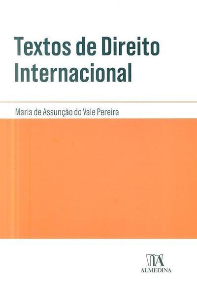 Textos de direito internacional ([compil.] Maria Assunção Pereira)