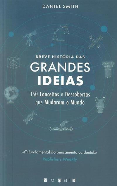Breve história das grandes ideias (Daniel Smith)