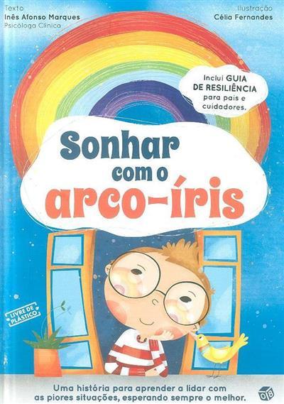 Sonhar com o arco-íris (Inês Afonso Marques)