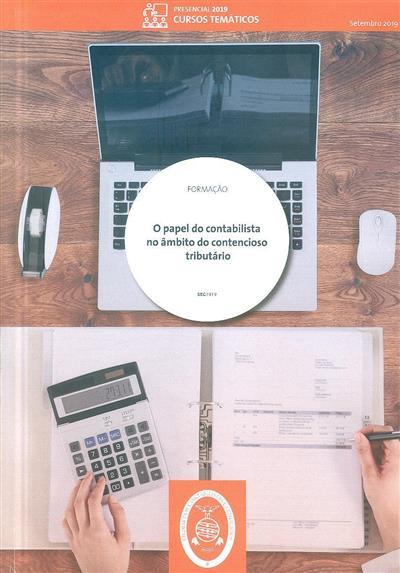 O papel do contabilista no âmbito do contencioso tributário (Jesuíno Alcântara Martins)