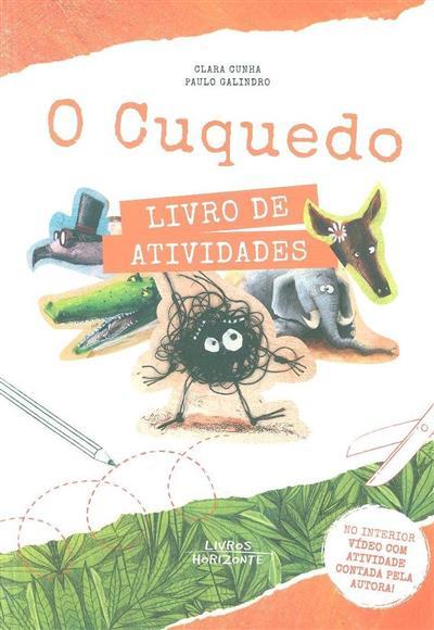 O cuquedo (texto Clara Cunha)