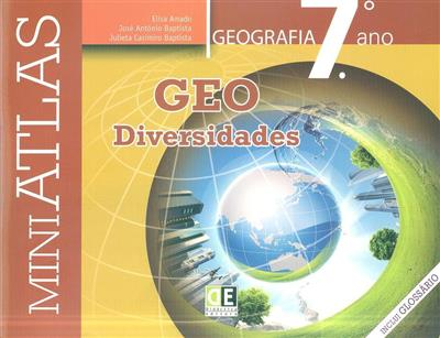 Geodiversidades (Elisa Amado, José António Baptista, Julieta Casimiro Baptista)